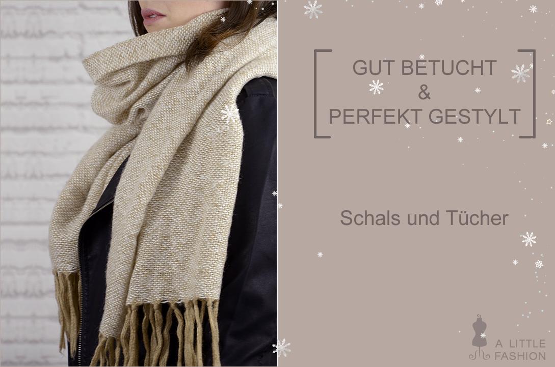 [Gut betucht & perfekt gestylt] Schals und Tücher