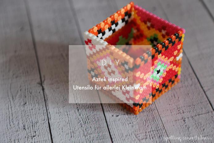 [DIY] by Fräulein Coquetterie – Aztek inspirierter Utensilo aus Bügelperlen