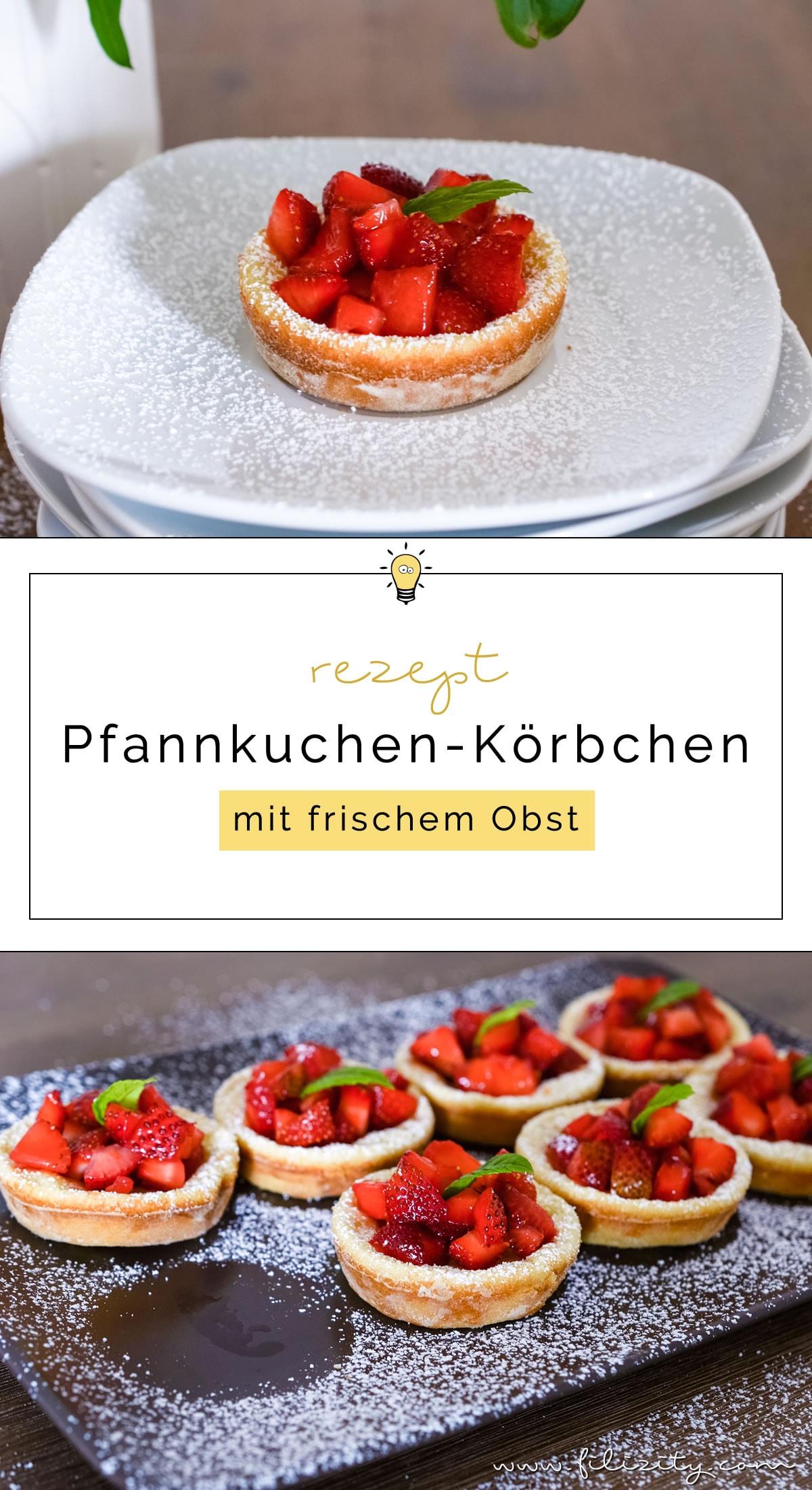 Sommer-Rezept: Pfannkuchen-Körbchen mit Erdbeeren oder anderem frischen Obst #pfannkuchen #erdbeeren
