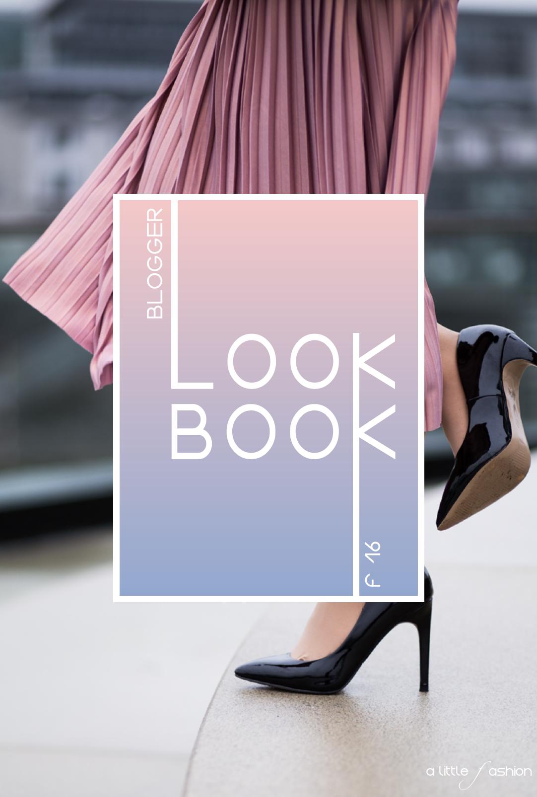A Little Fashion Blogger-LookBook Frühjahr 2016