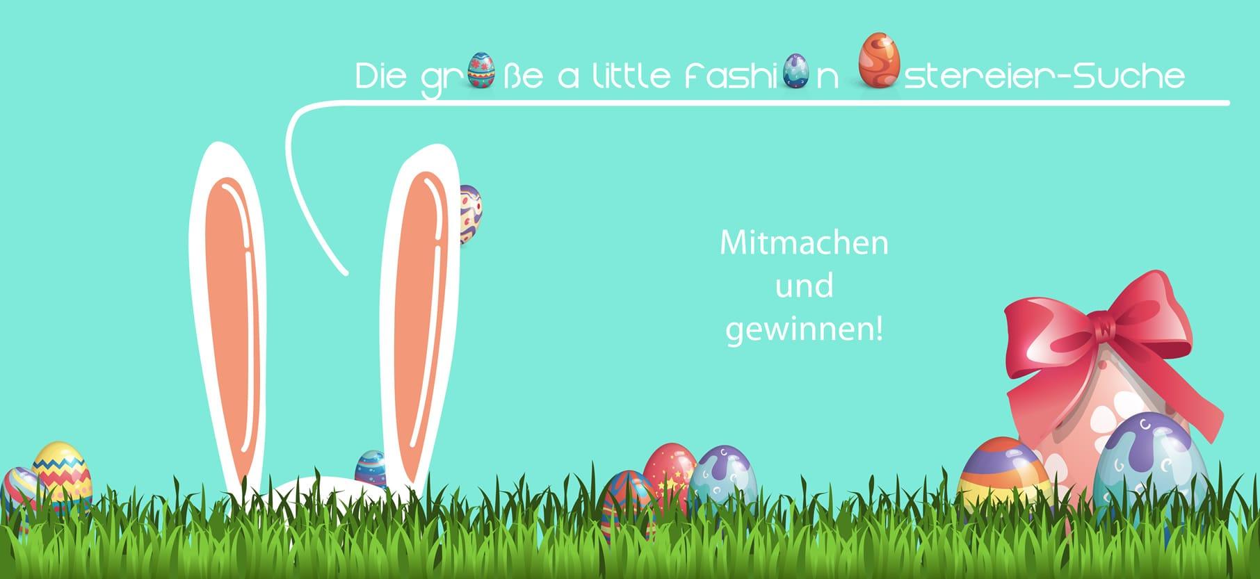 Die große A.L.F. Ostereier-Suche | https://www.filizity.com/beauty/die-grosse-a-little-fashion-ostereiersuche-giveaway