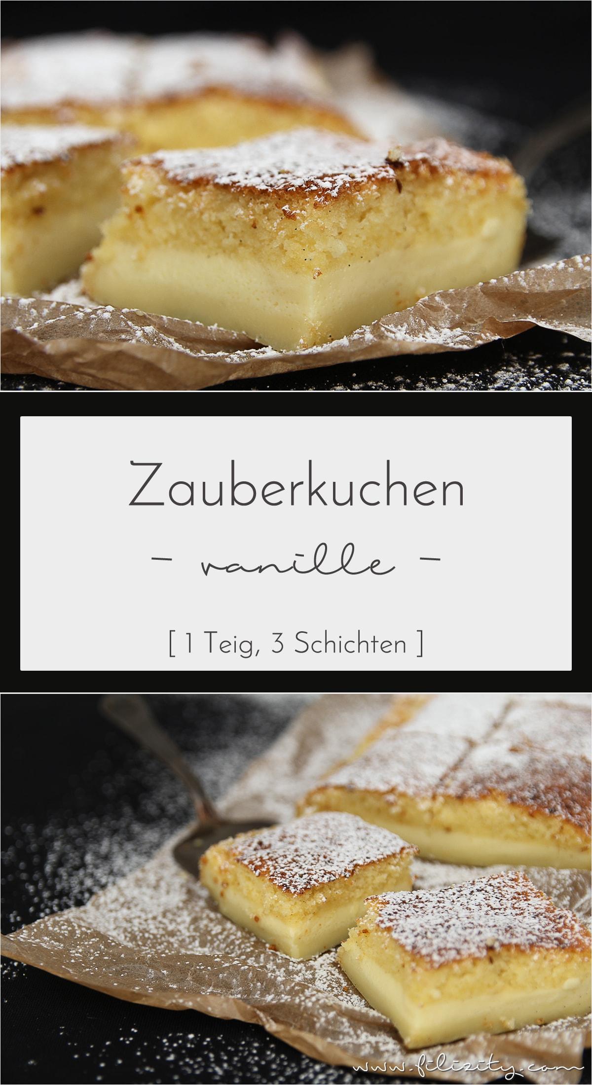 1 Teig, 3 Schichten - Vanille-Zauberkuchen