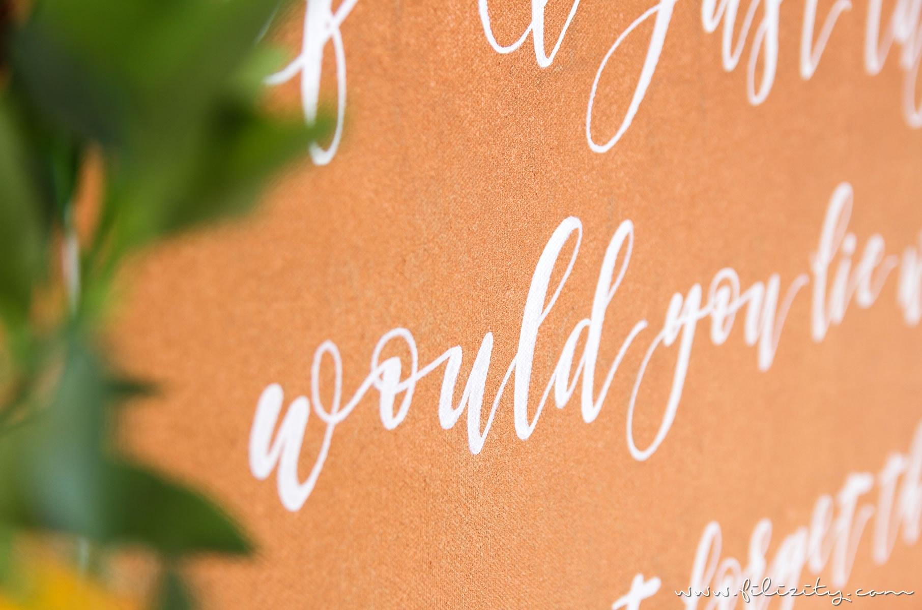 Wanddeko: Leinwand mit Handlettering Quotes - Ein persönliches Highlight für dein Zuhause