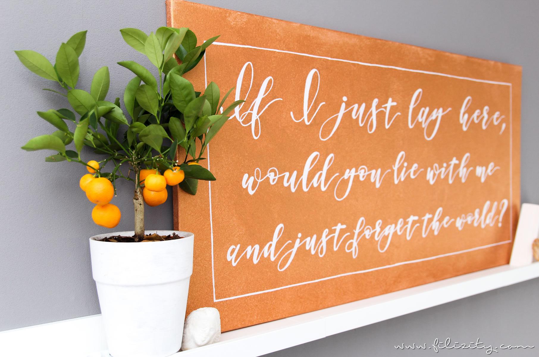Wanddeko leinwand mit handlettering quotes - Leinwand mit spruch ...