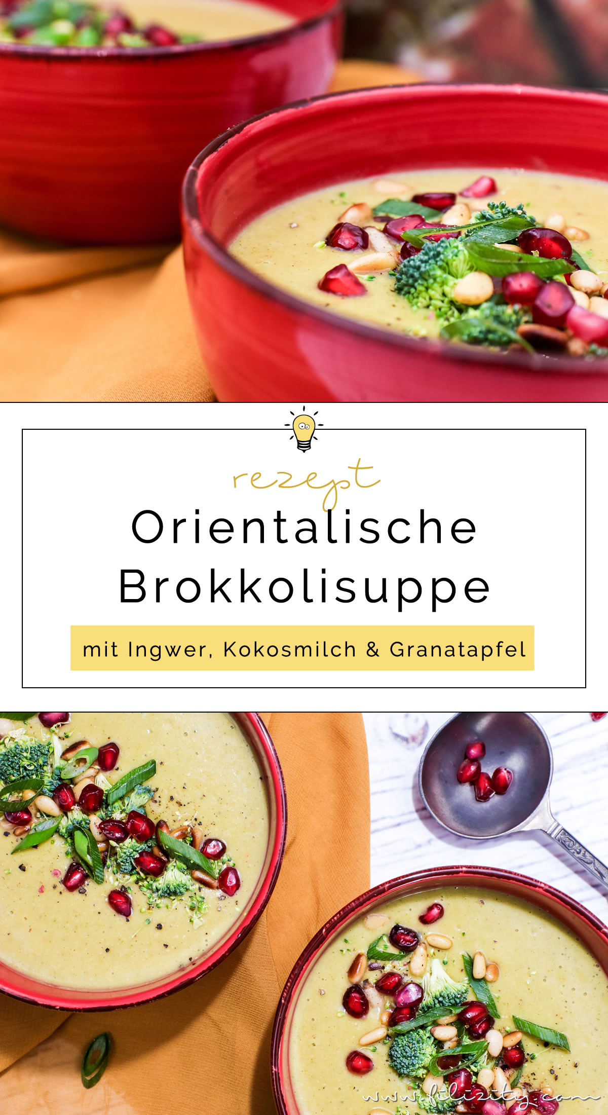 Orientalische Brokkoli-Suppe mit Ingwer, Kokos und Granatapfel | Veganes Rezept für Vorspeise oder Hauptgericht | Filizity.com | Food-Blog aus dem Rheinland #vegan #gesund #soulfood