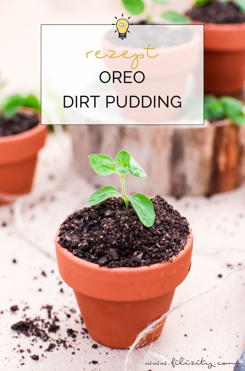 Pudding Mal Anders Bei Diesem Oreo Dirt Pudding Ahnlich Wie Dirt