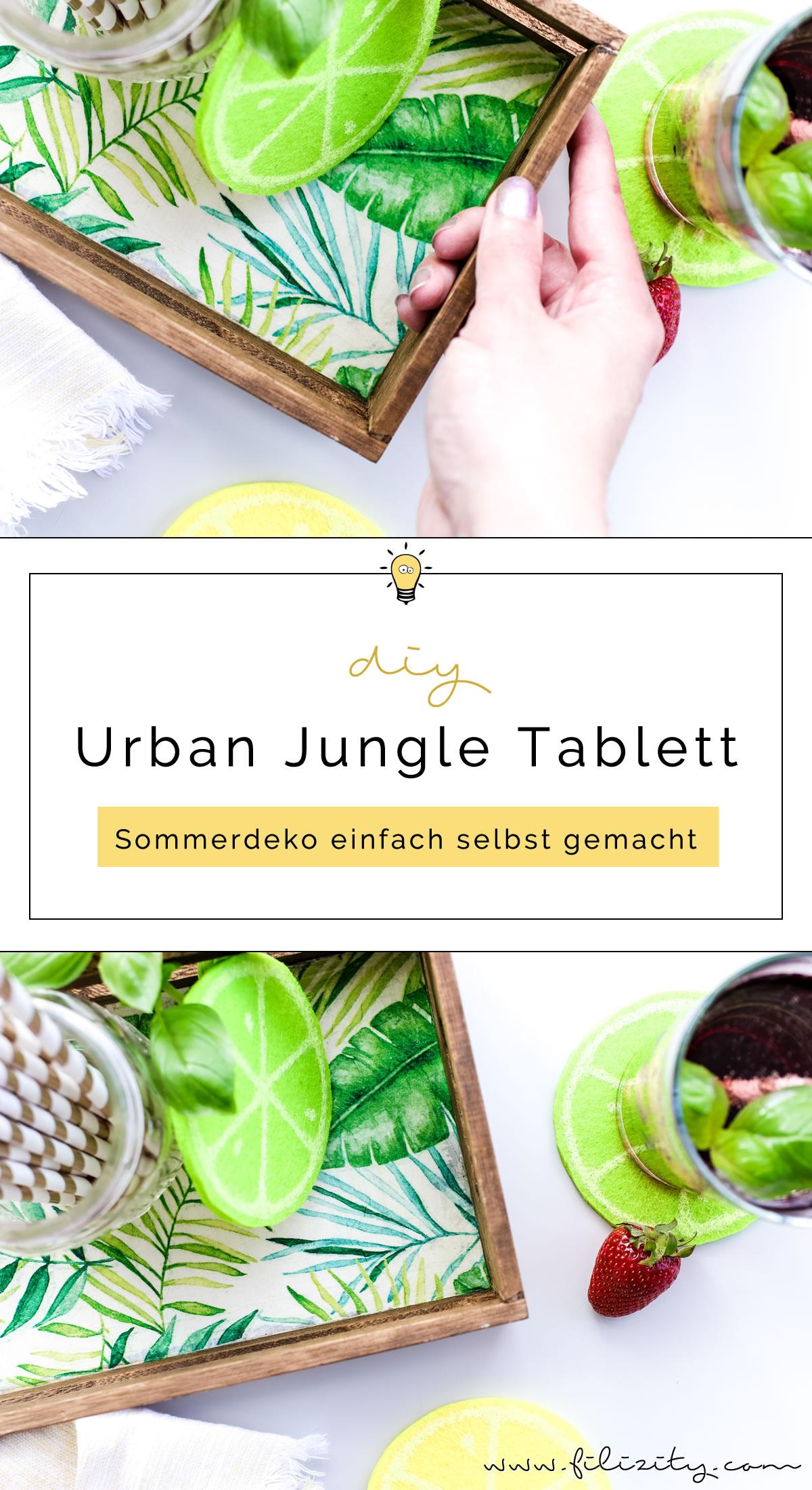DIY Holz-Tablett im Urban Jungle Style basteln mit Serviettentechnik | Tolle Sommer-Deko für Gartenpartys & Co. | Filizity.com | DIY-Blogger aus dem Rheinland #urbanjungle #sommer