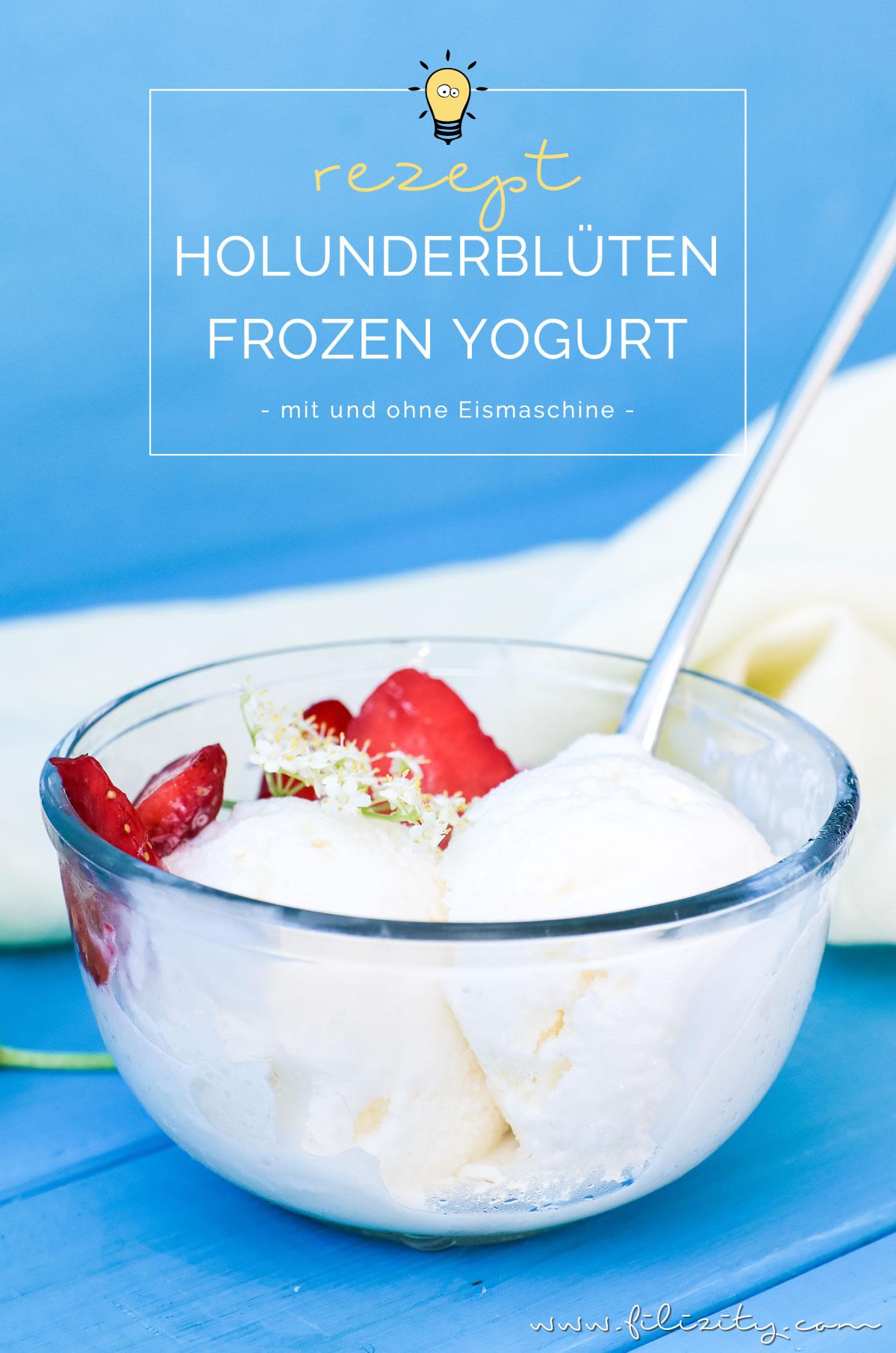 Holunderblüten Frozen Yogurt selber machen   Holler Frozen Yoghurt Rezept mit und ohne Eismaschine   Filizity.com   Food-Blog aus dem Rheinland #ice #frozenyoghurt #sommer