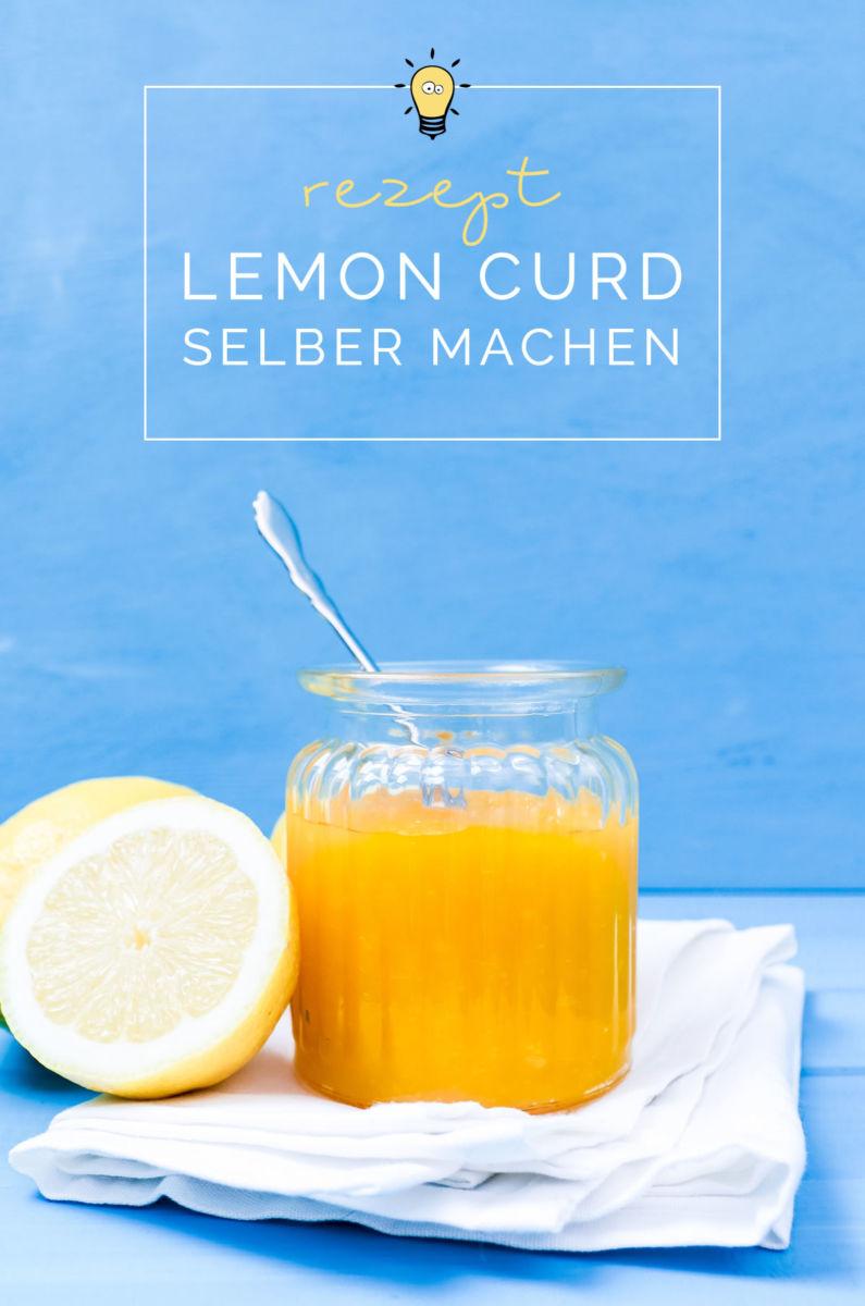 Lemon Curd Rezept: Lemon Curd selber machen - Mein bestes Rezept | Als Brotaufstrich, Tortenfüllung oder Tortenguss zum Lemon Curd Cheesecake | Filizity.com | Food-Blog aus dem Rheinland #lemoncurd #sommer