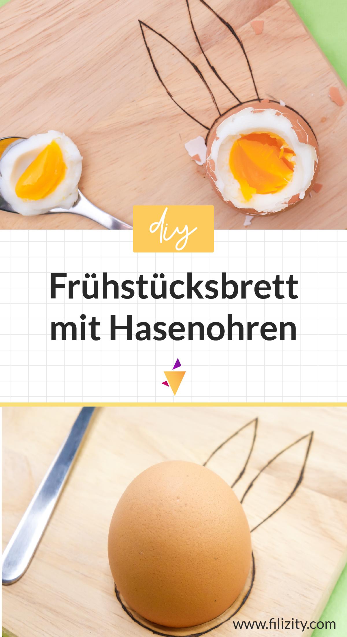 DIY: Osterhasen-Frühstücksbrett selber machen - Tolle DIY Idee für den Osterbrunch | Filizity.com - Kreativmagazin aus dem Rheinland #ostern #diy #osterbrunch