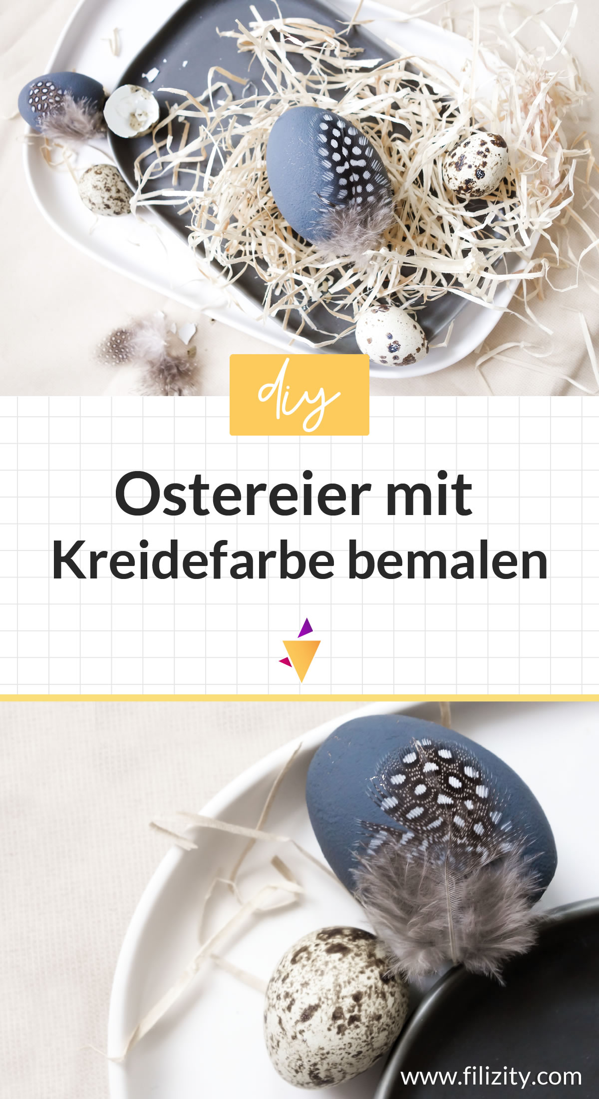 Osterdeko basteln: DIY Ostereier mit Kreidefarbe und Federn | Filizity. Kreativmagazin & DIY Blog